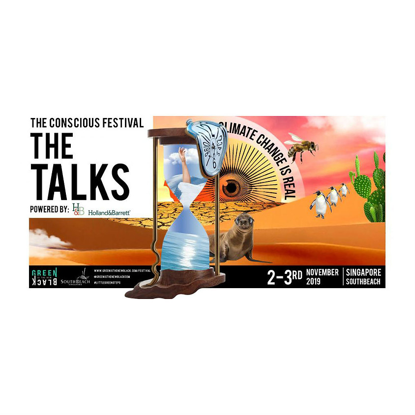 The TALKS at The Conscious Festival by Green Is The New Black (SG)