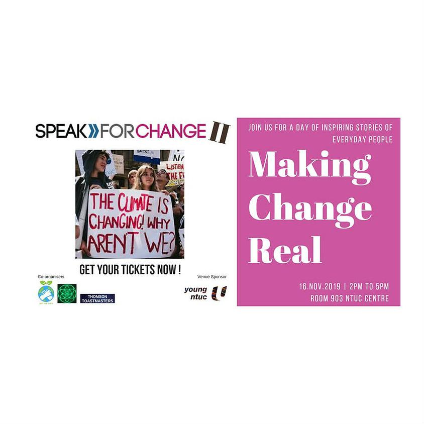 SPEAK FOR CHANGE 2: Making Change REAL!