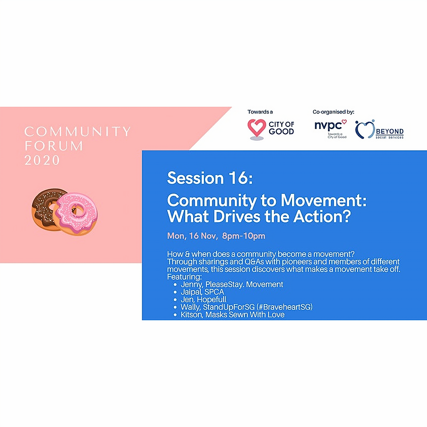 Community Forum Session 16: Community to Movement: What Drives the Action?