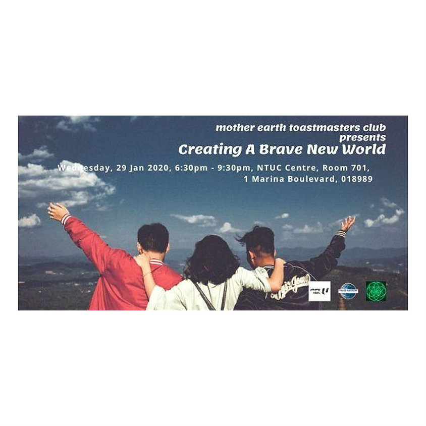 Mother Earth Toastmasters Club: Creating A Brave New World