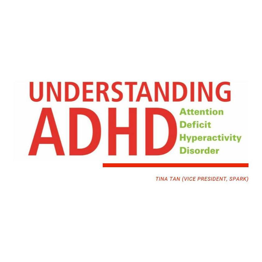 SPARK Singapore: Understanding ADHD