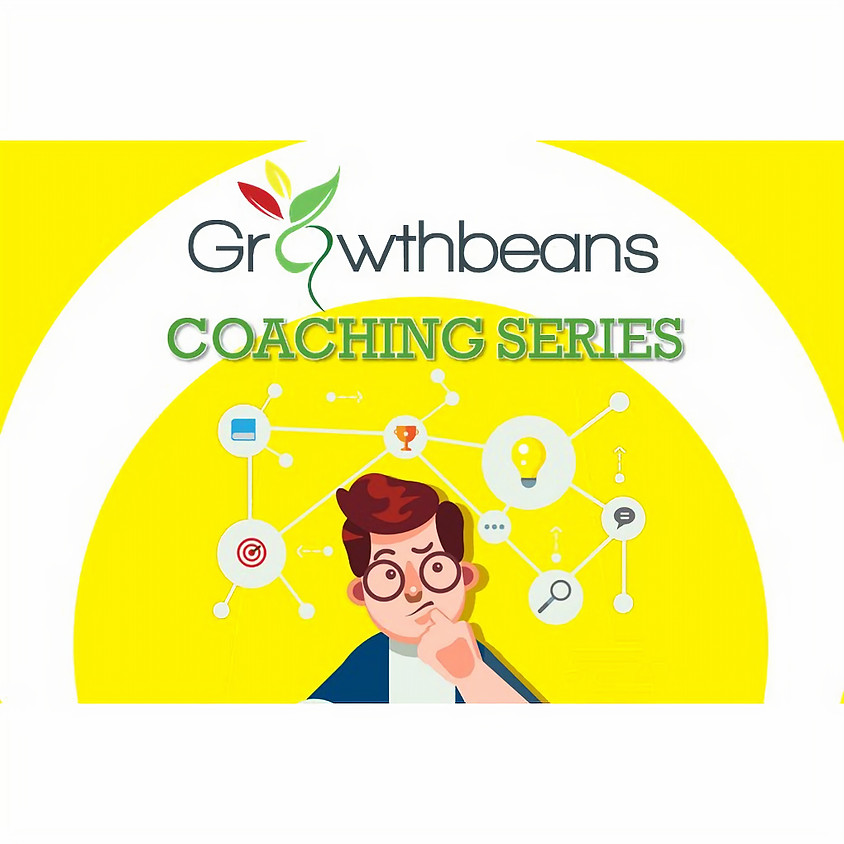 Growthbeans Coaching Series