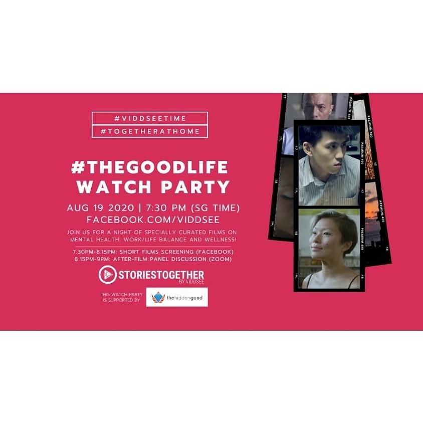 Watch Party: #TheGoodLife On Mental Health, Balance & Wellness