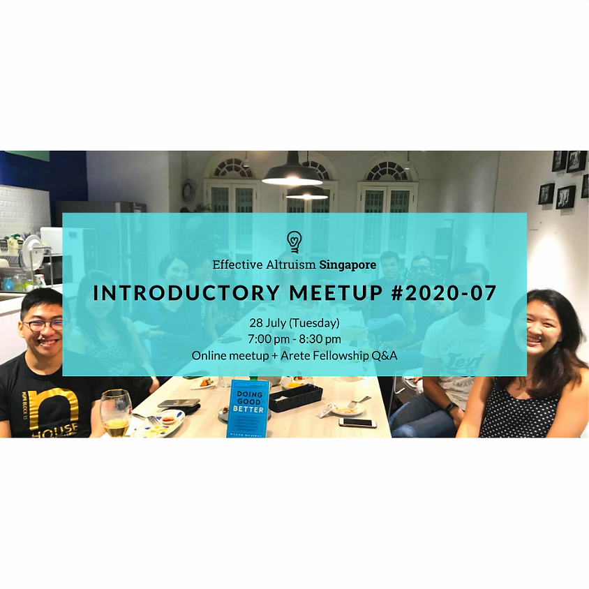 Effective Altruism Singapore: Introductory Online Meetup #2020-07