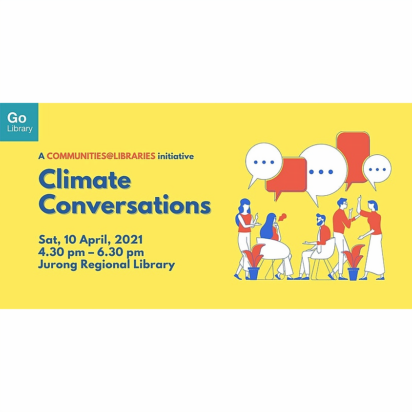 Climate Conversations @ Jurong Regional Library   Communities@Libraries