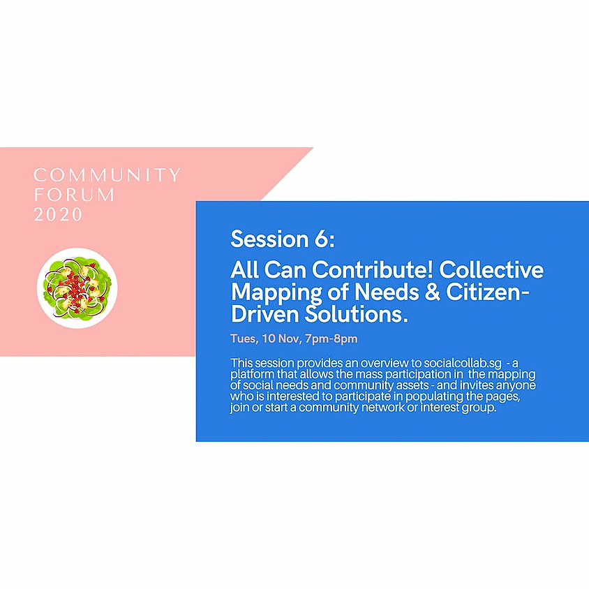 Community Forum Session 6: Collective Mapping of Needs & Citizen-Driven Solutions