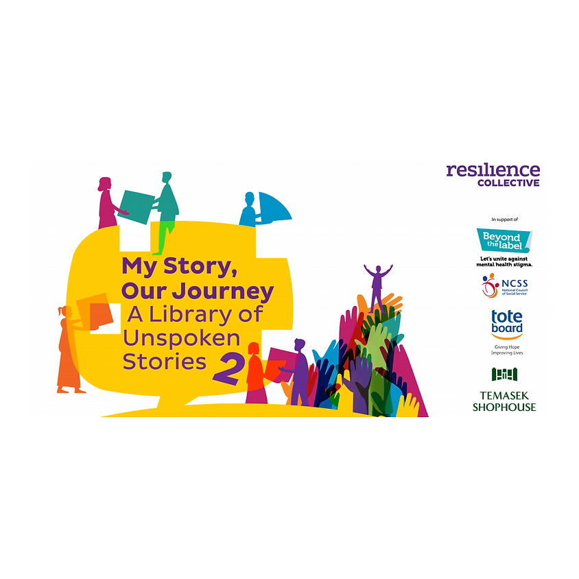 My Story, Our Journey: A Library of Unspoken Stories 2 by Resilience Collective