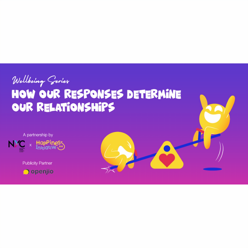 Well-being Series: How Our Responses Determine Our Relationships