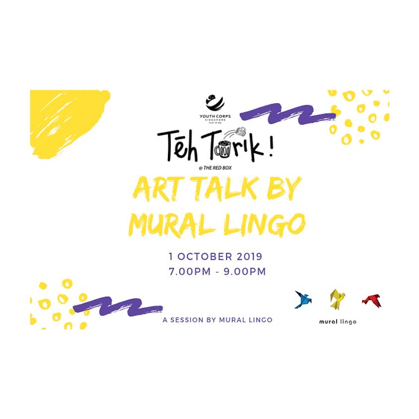 Teh Tarik Session @ The Red Box - Art Talk by Mural Lingo