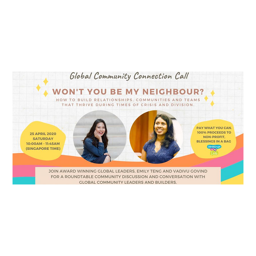 Global Community Connection Call: Won't You Be My Neighbour?