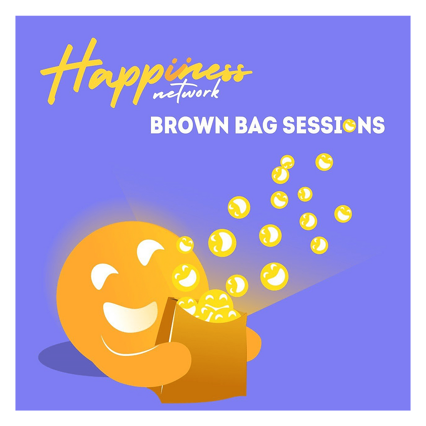 Happiness Network Brown Bag Sessions