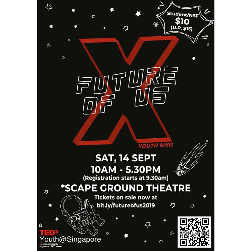 TEDxYouth@Singapore 2019: Future of Us