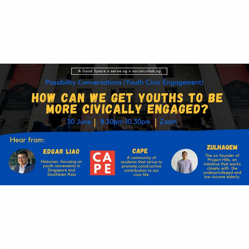Possibility Conversations (June 2021): Youth Civic Engagement