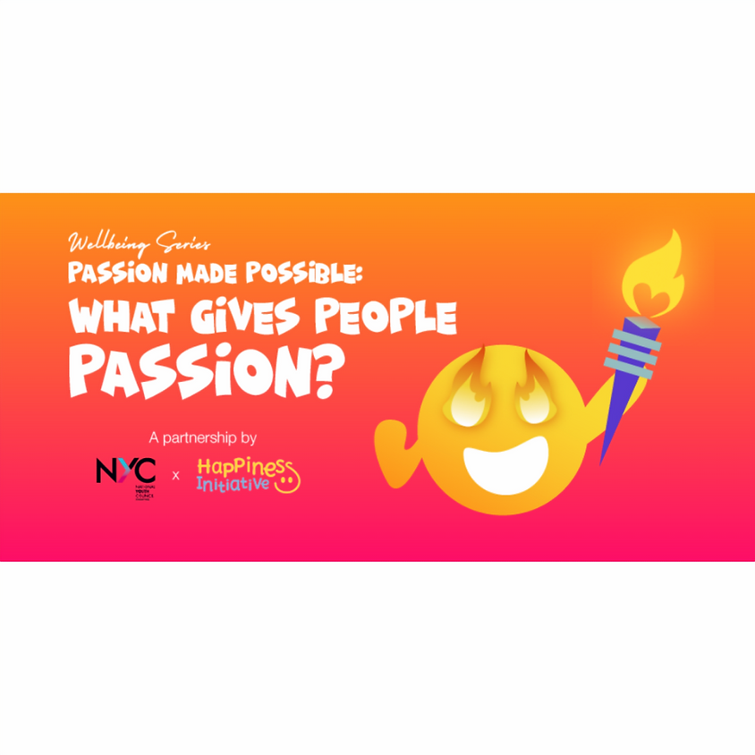 Well-being Series: Passion Made Possible by NYC x Happiness Initiative