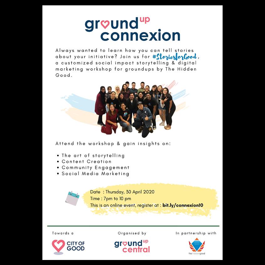 Groundup ConneXion: #StoriesForGood