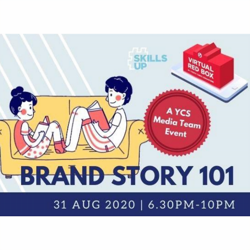 [Online] #skillsup Brand Story 101 by Youth Corps Singapore
