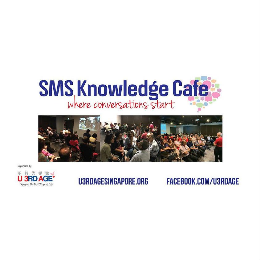 SMS (Seniors-Meet-Seniors) Knowledge Cafe