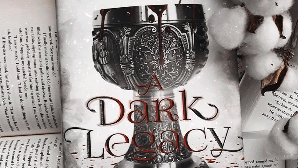 A Dark Legacy Hardcover with Sprayed Edges