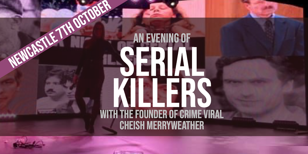 An Evening Of Serial Killers  -  Cheish Merryweather