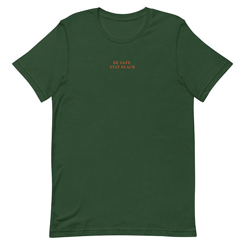 Be Safe, Stay Black Tee - Forest Green