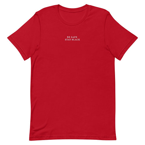 Be Safe, Stay Black Tee - Red