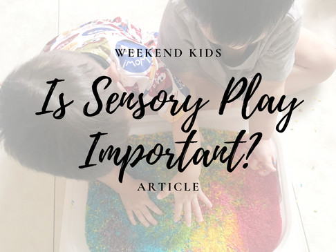 Importance of Sensory Play