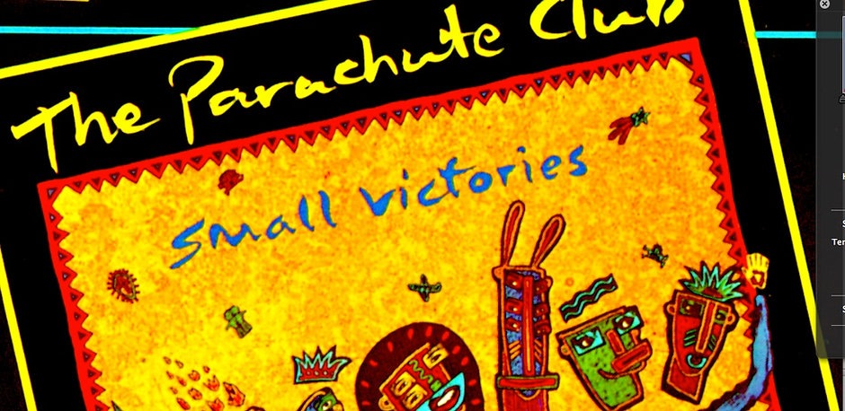 the parachute club small victories.jpg
