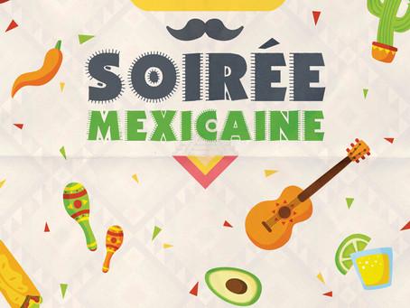 Soirée mexicaine !