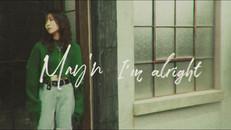 "May'n""I'm alright""MV"