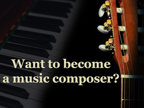 Want To Become A Music Composer?