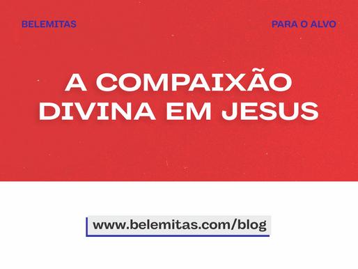 A compaixão divina em Jesus