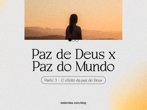 Paz de Deus x Paz do Mundo
