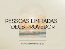 Pessoas limitadas, Deus provedor