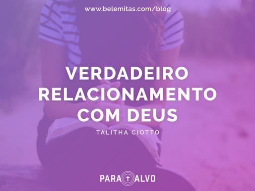 Verdadeiro relacionamento com Deus
