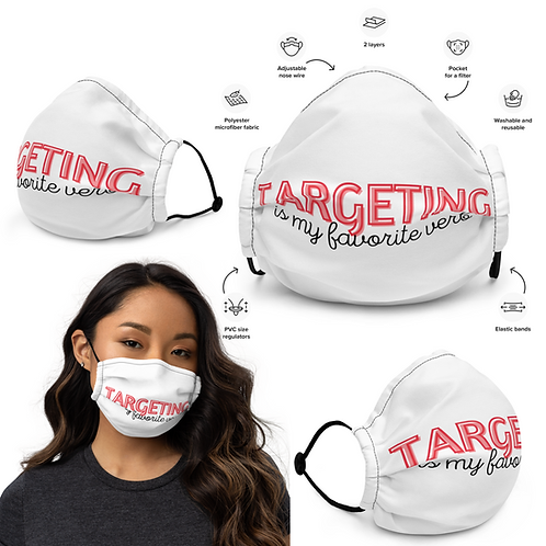 Targeting is My Favorite Verb Premium Face Mask