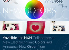 Ynvisible & NXN Collaborate on New Electrochromic Colors & Announce Order from Fortune 500 Company
