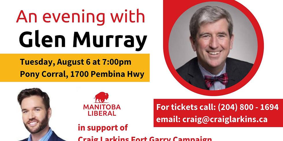 An Evening with Glen Murray