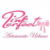 Pink Perfect Artesanato Urbano