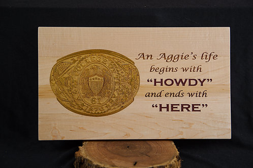 Sign -Custom Howdy to Here with Aggie Ring