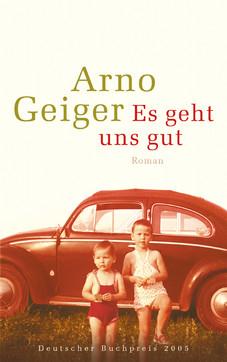 Arno-Geiger_Es-geht-uns-gut.jpg