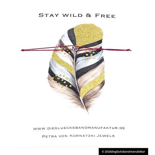 Stay Wild & Free Glückskristall Bergkristall
