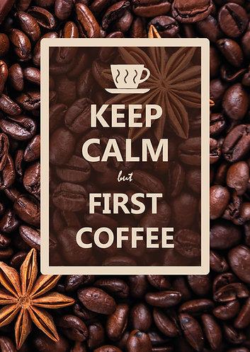 """Keep Calm but first coffee"" Postcard"