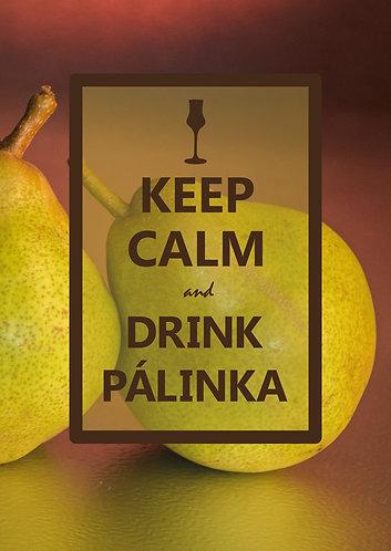 """Keep Calm & drink palinka"" Postcard"
