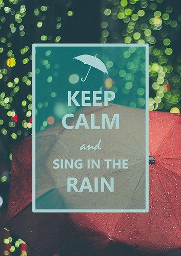 """""""Keep Calm & sing in the rain"""" Postcard"""