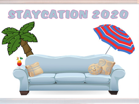 2020 - Year of the Staycation