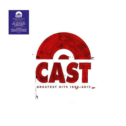 Cast - Greatest Hits 1995-2017