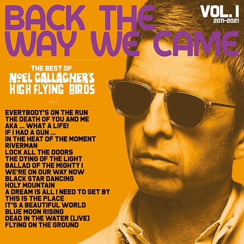 Noel Gallagher's High Flying Birds - Back The Way We Came: Vol. 1