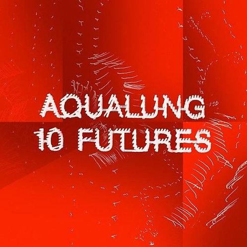 Aqualung - 10 Futures