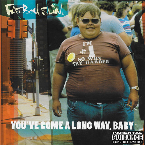 Fatboy Slim / You've Come a Long Way Baby (Deluxe)