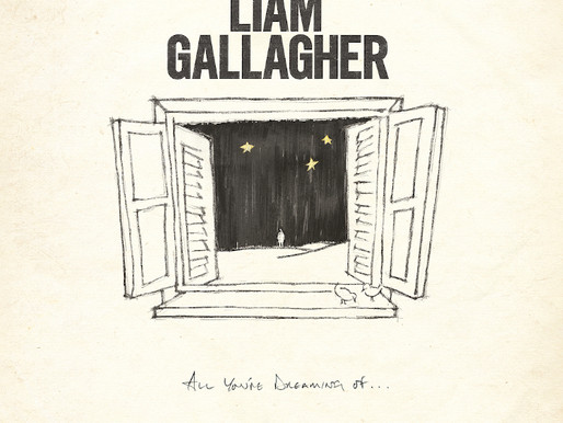 Liam Gallagher – All You're Dreaming Of